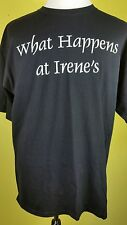 WHAT HAPPENS AT IRENE'S STAYS AT IRENE'S t shirt XL Black