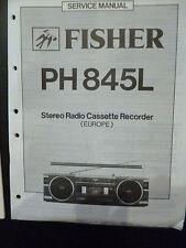 Original Service Manual  Fisher Stereo Radio Cassette recorder PH845L