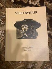 Charles G. TAYLOR, Jason Kane / Yellowhair Limited Edition 1979