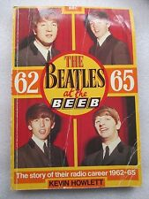 THE BEATLES AT BBC (BEEB) 1962 -1965 THE STORY OF THEIR RADIO CAREER  CHARTS ETC
