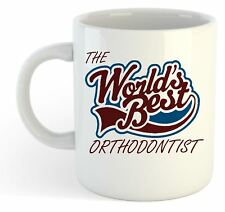 The Worlds Best Orthodontist Mug