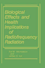 NEW Biological Effects and Health Implications of Radiofrequency Radiation
