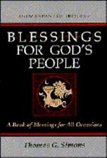 Blessings for God's People: A Book of Blessings for All Occasions