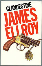 Fiction: CLANDESTINE by James Elroy. 1984. Signed 1st. VERY RARE.