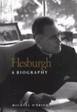 *NEW* (THEODORE) HESBURGH A Biography by Michael O'Brien HARDCOVER NOTRE DAME