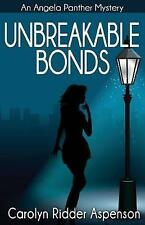 Unbreakable Bonds An Angela Panther Mystery: A Chick Lit Paranormal Book (The An