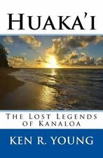 The Huaka'i: Huaka'i : The Lost Legends of Kanaloa by Ken Young (2016,...