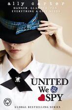 United We Spy: Book 6 (Gallagher Girls),Ally Carter
