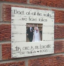 shabby & chic dad of all the walks bride gift photo frame personalised wedding