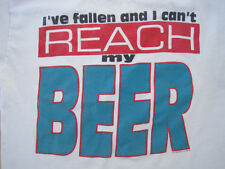 Beat Up! 90s vtg I'Ve Fallen And I Cant Reach My Beer funny T Shirt large