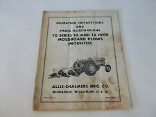 Allis Chalmers 70 Series 10 12 Mounted Moldboard Plow Operating Amp Parts Manual