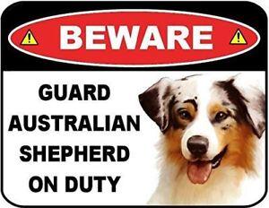 Beware Guard Australian Shepherd on Duty (v1) 9 inch x 11.5 inch Laminated Dog S