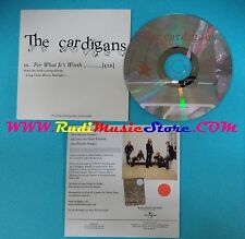 CD Singolo The Cardigans For What It's Worth CARD1 PROMO UK CARDSLEEVE(S25)
