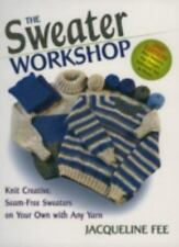 The Sweater Workshop, Sewing, Knitting, How To, Hobbies, Printed Books,, Fee, Ja