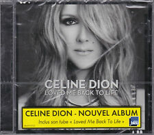 CD 13T CÉLINE DION LOVED ME BACK TO LIFE 2013 NEUF SCELLE WITH FRENCH STICKER