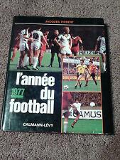 Livre L'annee du football 1977 no 5 FRENCH Soccer Book Hardcover Jacques Thibert