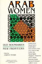 Arab Women: Old Boundaries, New Frontiers (Indiana Series in Arab and Islamic