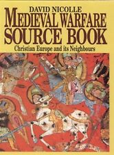 Medieval Warfare Source Book - Pictorial History