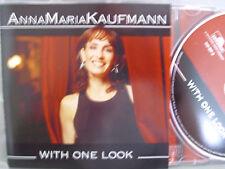 Anna Maria Kaufmann- With One Look WIE NEU