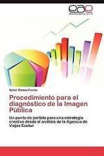 Procedimiento para el diagnóstico de la Imagen Pública: Un punto de partida para