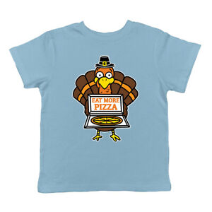 Eat More Pizza Turkey Funny Thanksgiving Family Holiday Infant T-Shirt
