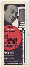 PUBLICITE ADVERTISING 104 1960 RADIO des VALLEES D'Andorre 367 mètres 1
