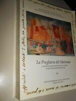 libro:  LA PREGHIERA DEL MARINAIO - IST.POLIG. E ZECCA DELLO STATO vol 2