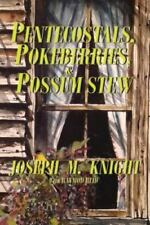 Pentecostals, Pokeberries and Possum Stew, Isbn 0986179035, Isbn-13 978098617.