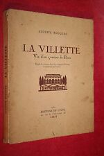 LA VILLETTE VIE D'UN QUARTIER DE PARIS A. ROUQUET éd 1930 ILLUSTRATIONS