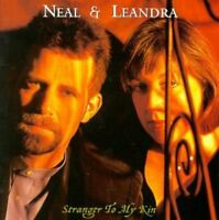 Neal and Leandra - Stranger To My Kin [CD]