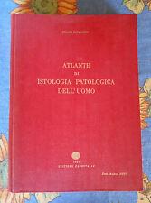 Cavallaro Atlante di istologia patologica dell'uomo Farmitalia 1957 medicina