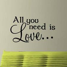 ALL YOU NEED IS LOVE ... wall art sticker Large quote bedroom vinyl decal