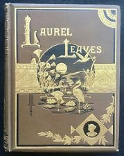 Laurel Leaves, Poems, Stories & Essays, Chicago 1889 Illustrated Aesthetic cover