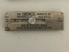The Fibre Metal Products Co Weld Fillet Gage