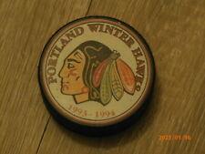 Whl 1992-93 Portland Winter Hawks Official Hockey Puck