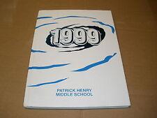 1999 Patrick henry Middle School granada hills ca YEARBOOK