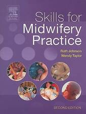 Skills for Midwifery Practice Ruth Bowen Wendy Taylor