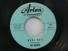 The BUSTERS Bust Out/ Astronaut's 45 ARLEN of PHILADELPHIA 735