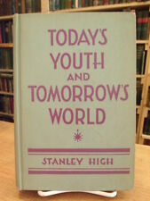 Stanley High Today's Youth and Tomorrows World 1933