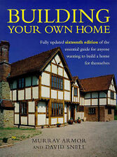 Building Your Own Home: The Essential Guide to Anyone Wanting to Build a Home...