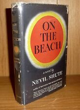 ON THE BEACH by Nevil Shute TRUE HB 1st ! SCARCE 1957! Basis of Movie