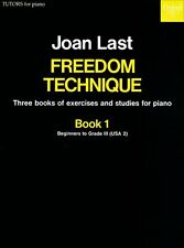 Freedom Technique Book 1, Paperback- Piano solo; Last, Joan. - 9780193731172