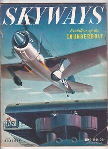 Skyways June 1944, P-47 THUNDERBOLT, HELLDIVER, B-26 MARAUDER, SALERNO, WWII