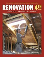 Renovation 4th Edition : Completely Revised and Updated by Michael Litchfield...