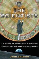 The Scientists John Gribbin 2007 Hardcover