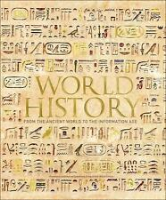 World History : From the Ancient World to the Digital Age by Philip Parker (2017