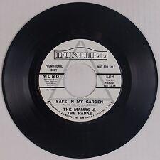 THE MAMAS & THE PAPAS: Safe in My Garden USA DUNHILL DJ PROMO 45 NM