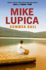 Summer Ball by Lupica, Mike , Hardcover