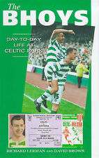 The Bhoys, The: Day-to-day Life at Celtic Park (A day-to-day life) Brown D    G4