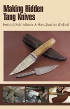 Making Hidden Tang Knives / knifemaking / knife making / bladesmithing